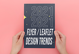 The Top-5 Flyer / Leaflet Design Trends in 2021